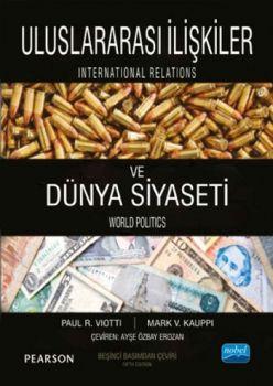 Nobel Yayınları Uluslararası İlişkiler ve Dünya Siyaseti
