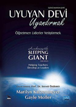 Nobel Yayınları Uyuyan Devi Uyandırmak Öğretmen Liderler Yetiştirmek