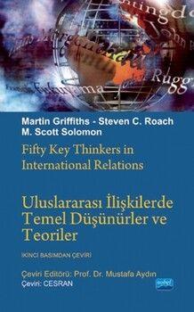 Nobel YayınlarıUluslararası İlişkilerde Temel Düşünürler ve Teoriler