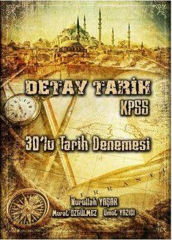 Nurullah Yaşar 2018 KPSS DETAY Tarih 30 Deneme