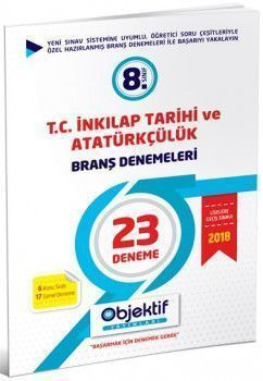 Objektif Yayınları 8. Sınıf T. C. İnkılap Tarihi ve Atatürkçülük 23 lü Branş Denemeleri