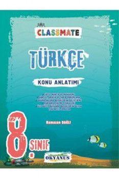 Okyanus Yayınları 8. Sınıf Classmate Türkçe Konu Anlatımlı