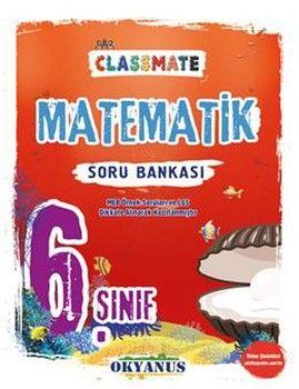 Okyanus Yayınları 6. Sınıf Matematik Classmate Soru Bankası