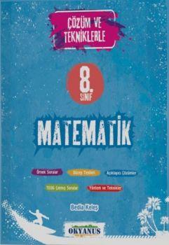 Okyanus Yayınları 8. Sınıf TEOG Çözüm ve Tekniklerle Matematik