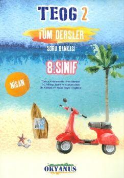 Okyanus Yayınları 8. Sınıf TEOG 2 Tüm Dersler Soru Bankası