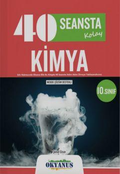 Okyanus Yayınları 10. Sınıf 40 Seansta Kimya Konu Anlatımlı Soru Bankası