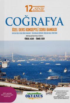 Okyanus Yayınları 12. Sınıf Coğrafya Özel Ders Konseptli Soru Bankası