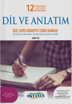 Okyanus Yayınları 12. Sınıf Dil ve Anlatım Özel Ders Konseptli Soru Bankası