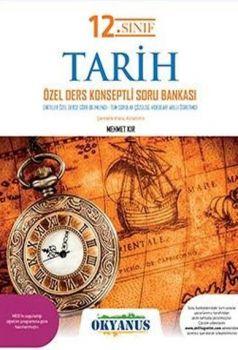 Okyanus Yayınları 12. Sınıf Tarih Özel Ders Konseptli Soru Bankası
