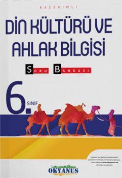 Okyanus Yayınları 6. Sınıf Din Kültürü ve Ahlak Bilgisi Kazanımlı Soru Bankası