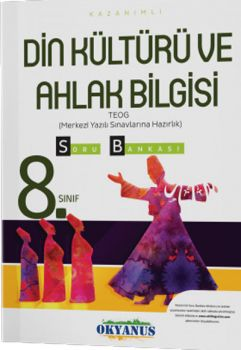 Okyanus Yayınları 8. Sınıf TEOG Din Kültürü ve Ahlak Bilgisi Kazanımlı Soru Bankası