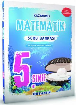 Okyanus Yayınları 5. Sınıf Matematik Kazanımlı Soru Bankası