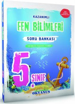 Okyanus Yayınları 5. Sınıf Fen Bilimleri Kazanımlı Soru Bankası