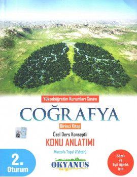 Okyanus Yayınları YKS 2. Oturum Coğrafya Özel Ders Konseptli Konu Anlatımı 1. Kitap