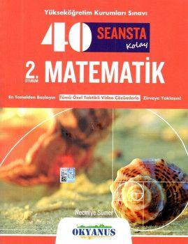 Okyanus Yayınları YKS 2. Oturum 40 Seansta Kolay Matematik Soru Bankası