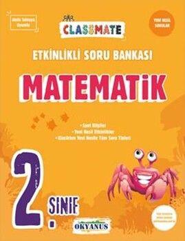 Okyanus Yayınları 2. Sınıf Classmate Matematik Etkinlikli Soru Bankası