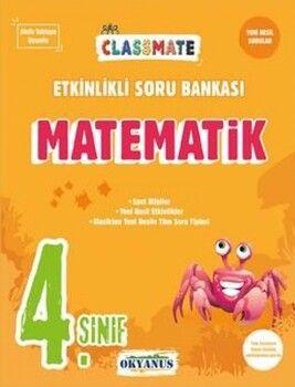 Okyanus Yayınları 4. Sınıf Matematik Classmate Etkinlikli Soru Bankası