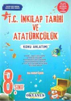 Okyanus Yayınları 8. Sınıf T.C. İnkilap Tarihi ve Atatürkçülük Konu Anlatımlı