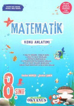 Okyanus Yayınları 8. Sınıf Matematik Konu Anlatımlı