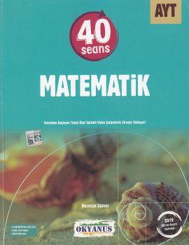 Okyanus Yayınları AYT 40 Seans Matematik Soru Bankası