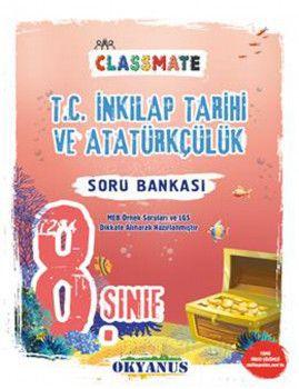 Okyanus Yayınları 8. Sınıf T.C. İnkılap Tarihi ve Atatürkçülük Classmate Soru Bankası