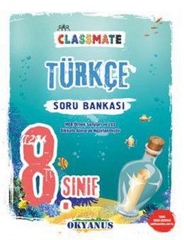 Okyanus Yayınları 8. Sınıf Türkçe Classmate Soru Bankası