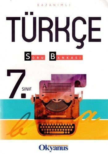 Okyanus Yayınları 7. Sınıf Kazanımlı Türkçe Soru Bankası