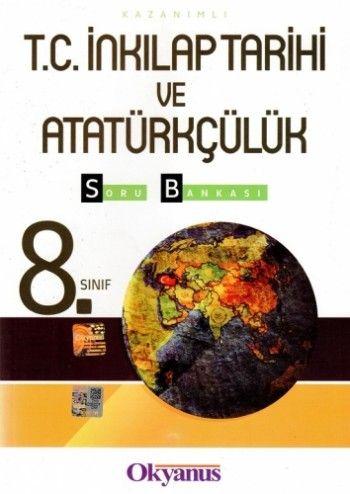 Okyanus Yayınları 8. Sınıf Kazanımlı T.C. İnkilap Tarihi ve Atatürkçülük Soru Bankası