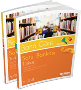 Onadım Yayıncılık 6. Sınıf Türkçe Bana Göre Soru Bankası