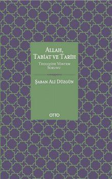 Otto Yayınları Allah Tabiat ve Tarih