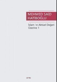 Otto Yayınları İslam'ın Aktüel Değeri Üzerine 1