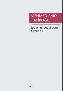 Otto Yayınları İslam?ın Aktüel Değeri Üzerine 1