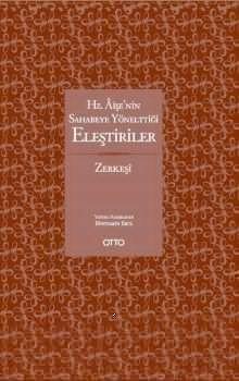 Otto Yayınları Hz. Aişe'nin Sahabeye Yönelttiği Eleştiriler