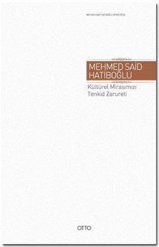 Otto Yayınları Kültürel Mirasımızı Tenkid Zarureti