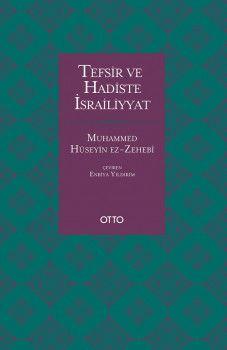 Otto Yayınları Tefsir ve Hadiste İsrailiyyat