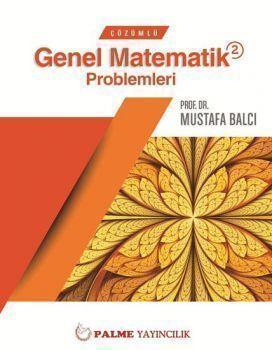 Palme Çözümlü Genel Matematik 2 Problemleri Çözümlü