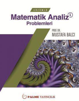 Palme Çözümlü Matematik Analiz 1 Problemleri