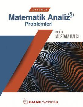 Palme Çözümlü Matematik Analiz 2 Problemleri