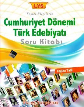 Palme LYS Cumhuriyet Dönemi Türk Edebiyatı Soru Bankası