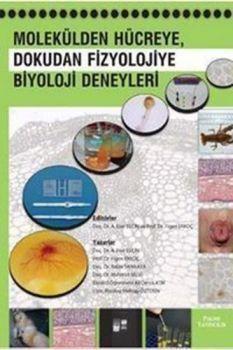 Palme Molekülden Hücreye Dokudan Fizyolojiye Biyoloji Deneyleri