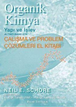 Palme Organik Kimya Yapı ve İşlev Çalışma ve Problem Çözümleri El Kitabı