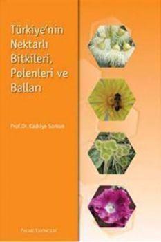 Palme Türkiyenin Nektarlı Bitkileri Polenleri ve Balları