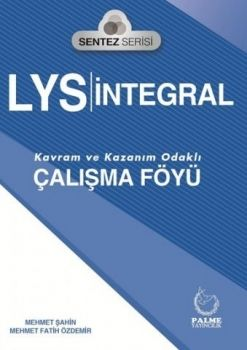 Palme Yayıncılık LYS Sentez Serisi İntegral Çalışma Föyü