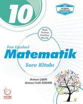 Palme Yayınları 10. Sınıf Fen Lisesi Matematik Soru Kitabı