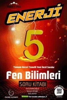 Palme Yayınları 5. Sınıf Fen Bilimleri Enerji Soru Kitabı