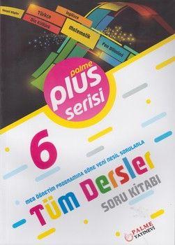 Palme Yayınları 6. Sınıf Tüm Dersler Plus Serisi Soru Kitabı