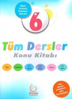 Palme Yayınları 6. Sınıf Tüm Dersler Konu Kitabı