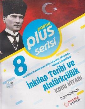 Palme Yayınları 8. Sınıf T. C. İnkılap Tarihi ve Atatürkçülük Konu Kitabı Plus Serisi