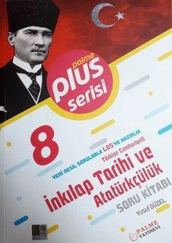 Palme Yayınları 8. Sınıf LGS T.C. İnkılap Tarihi ve Atatürkçülük Soru Kitabı Plus Serisi