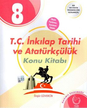 Palme Yayınları 8. Sınıf T. C. İnkılap Tarihi ve Atatürkçülük Konu Kitabı